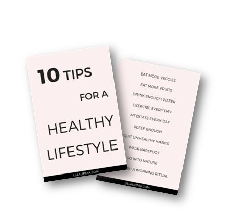 HOW TO CREATE A HEALTHY LIFESTYLE - 10 TIPS DOWNLOAD