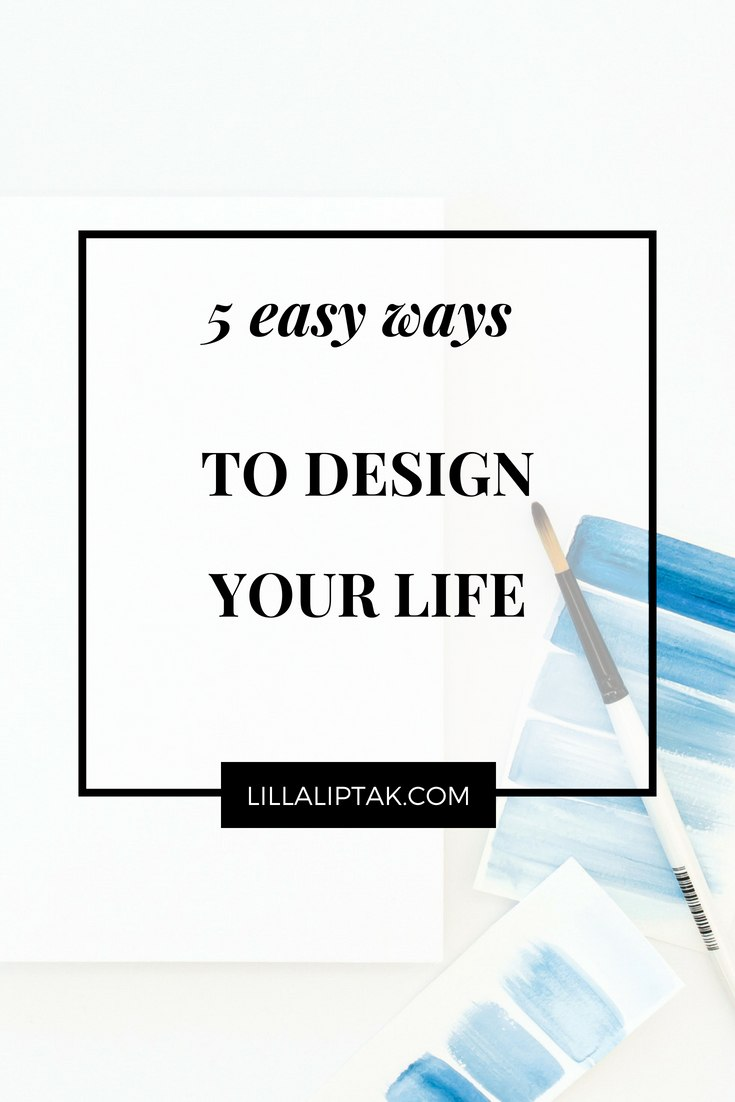Learn how to design your dream life and reach your goals with ease via lillaliptak.com #goals #goalsetting #designyourlife #goforyourdreams #dreamlife #happylife #lillaliptak