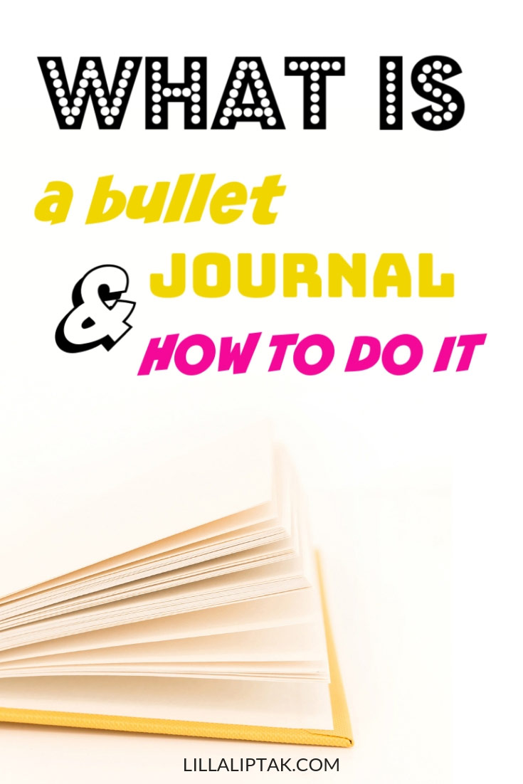 Do you want to know what a bullet journal is and how to start one? Get inspired via lillaliptak.com #bujo #bulletjournal #bujoinspire #whatisabulletjournal #howtostartabulletjournal #bulletjournallove #journaling #journal #planner #planning #lillaliptak