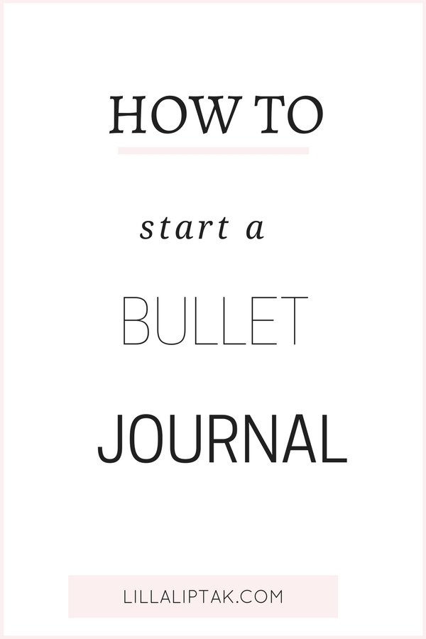 Create new habits, improve your productivity and design your dream life with the help of a bullet journal. Hop over to how to start a bullet journal, download your free habit tracker and get started! via lillaliptak.com #bujo #bulletjournal #bulletjournaling #planner #goals #happy #happiness #lillaliptak