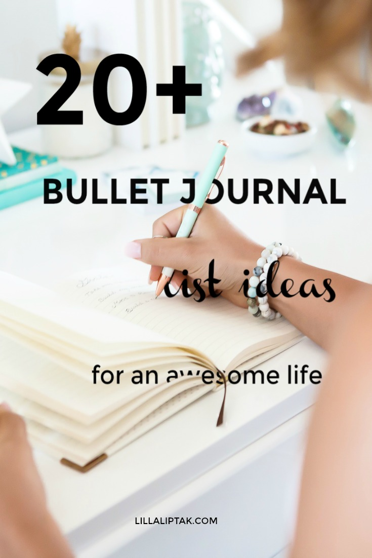 Get the 22 bullet journal list ideas for a healthier, happier life via lillaliptak.com #bulletjournal #bujo #bujoideas #journalideas #planner #plannerideas #lillaliptak