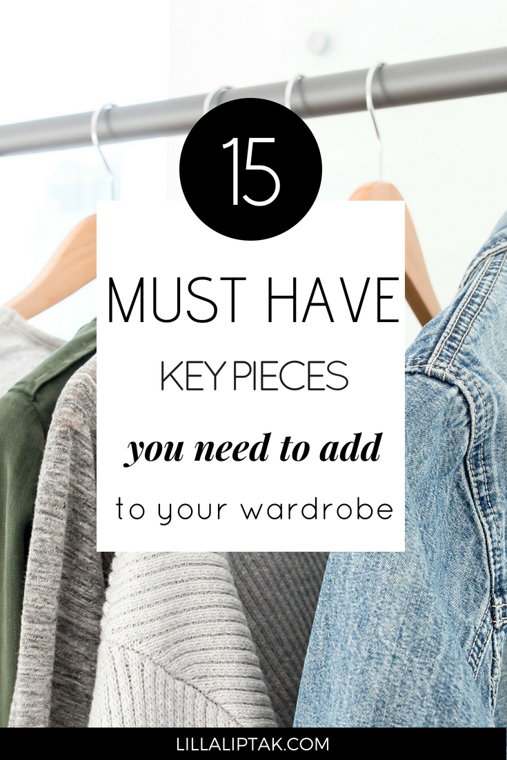 See which 15 timeless key pieces you need to add to your wardrobe via lillaliptak.com #capsule #capsulewardrobe #timeless #classy #lillaliptak