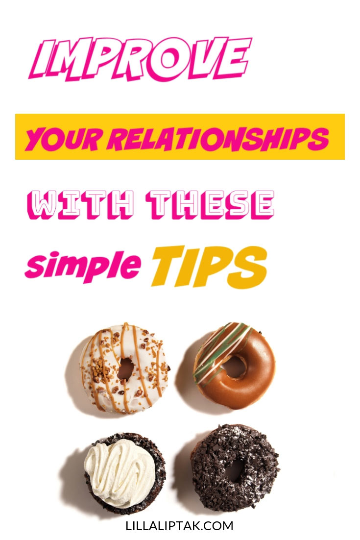 5 simple tips to improve your relationships via lillaliptak.com #relationshiptips #relationshiptipscommunication #mindfulness #mindfulcommunication #lillaliptak