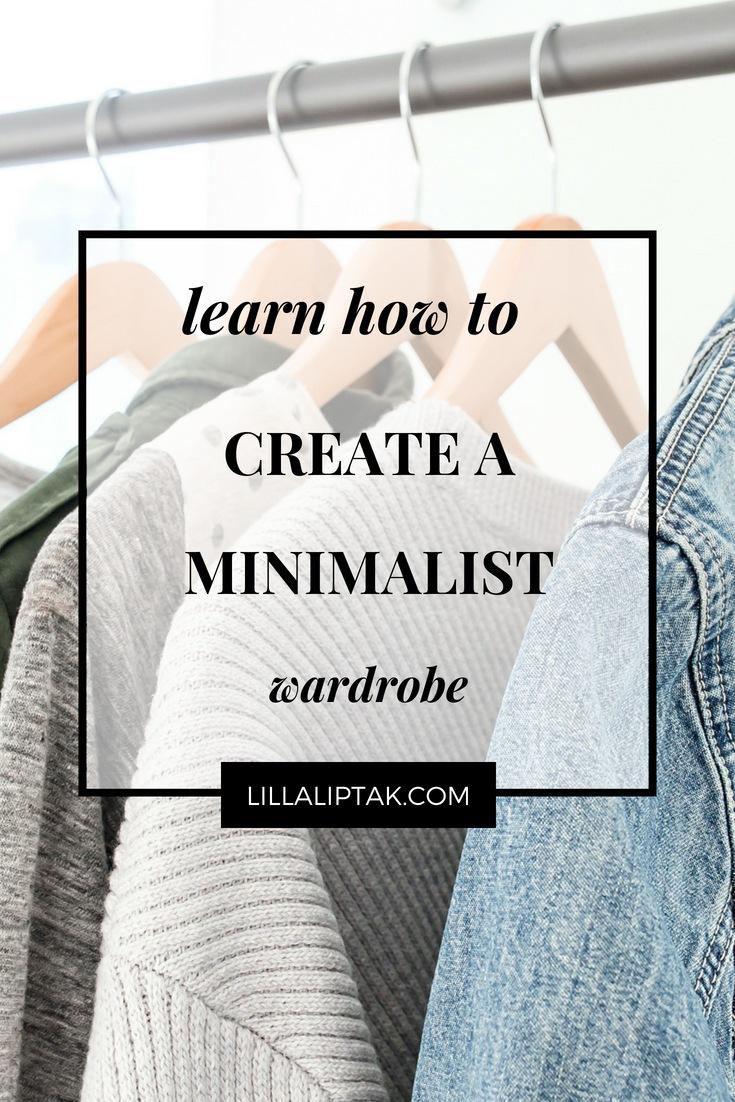Learn how to create a capsule wardrobe via lillaliptak.com #capsulewardrobe #minimalism #mindfulness #clutterfree #decluttering #declutteringideas #lillaliptak