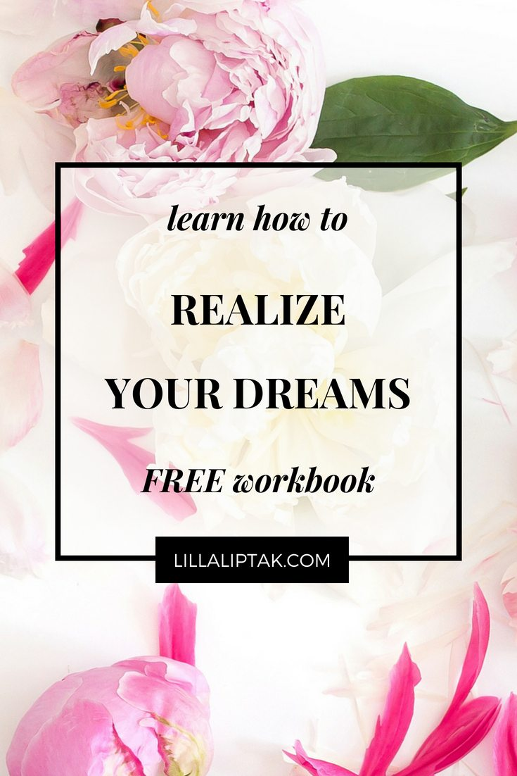Download the free workbook via lillaliptak.com and design your dream life #designyourlife #dreamlife #goforyourdreams #workbook #freebie #lillaliptak