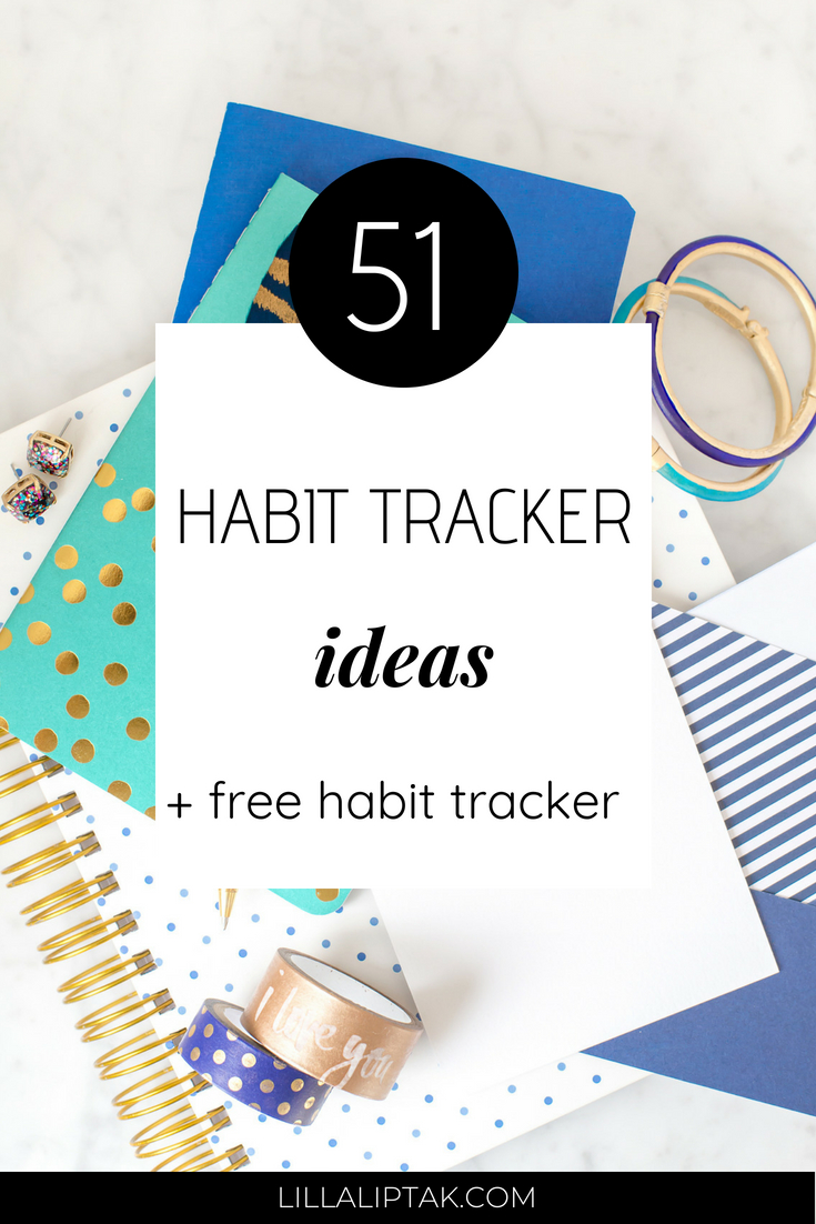 Get the 51 habit tracker ideas and download the free habit tracker printable for your bullet journal via lillaliptak.com and create an amazing life #habittracker #habittrackerideas #habittrackerbulletjournal #bulletjournal #bujo #freeprintable #bulletjournalideas #freebie #lillaliptak