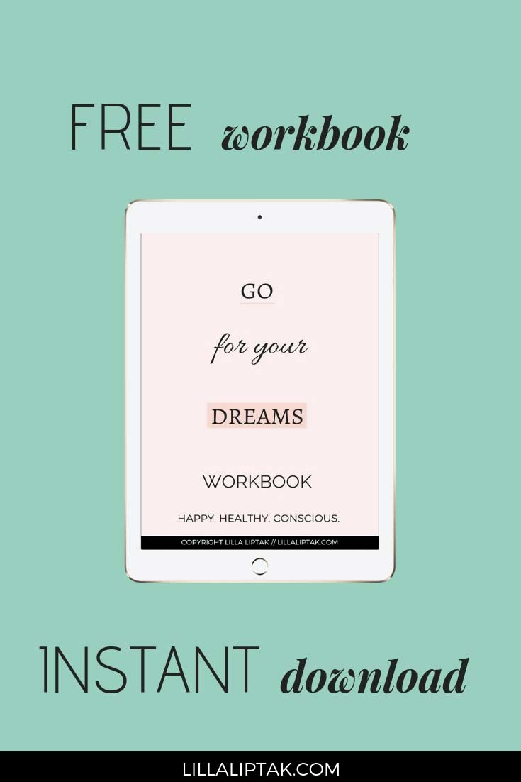 Get this free workbook as instant download via lillaliptak.com and create a fulfilling life and business #ladyboss #lillaliptak