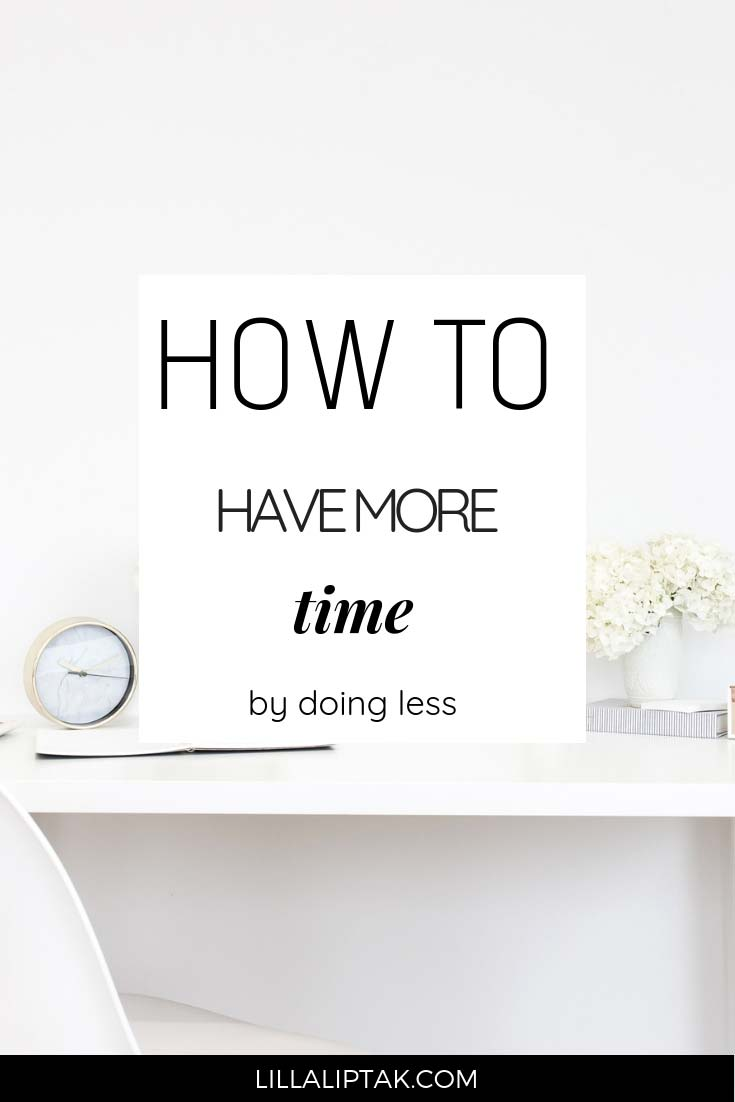 Save time every day by eliminating these 3 unnecessary tasks. Full article via lillaliptak.com #timemanagement #lillaliptak