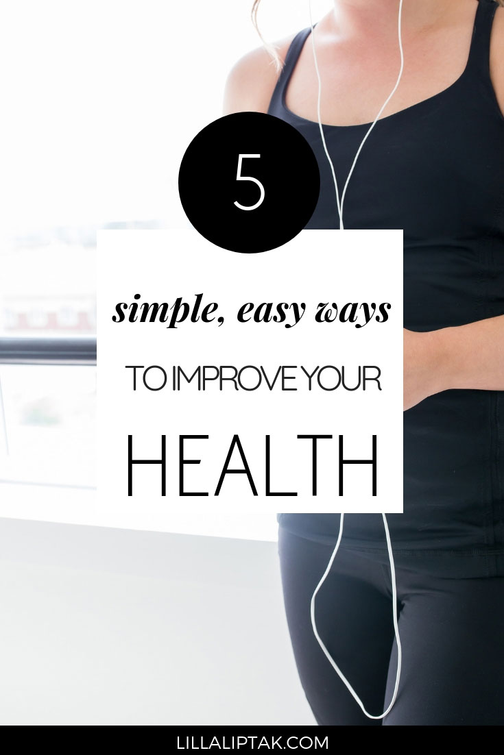 Learn about 5 easy ways for a healthier, happier lifestyle. Be mindful about your actions and implement these simple tips to improve your health.#healthylifestyletips #mindfulliving #selfcaretips #lillaliptak